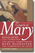 Buy *The Gospels of Mary: The Secret Tradition of Mary Magdalene, the Companion of Jesus* online