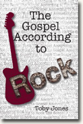 *The Gospel According to Rock* by Toby Jones