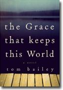 Buy *The Grace That Keeps This World* online