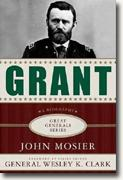 Buy *Grant: A Biography (Great Generals Series)* by John Mosier online