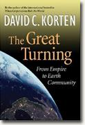 Buy *The Great Turning: From Empire to Earth Community* by David C. Korten online