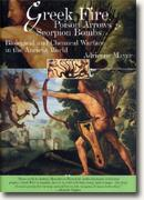 Buy *Greek Fire, Poison Arrows & Scorpion Bombs: Biological and Chemical Warfare in the Ancient World* online