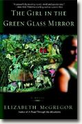Buy *The Girl in the Green Glass Mirror* by Elizabeth McGregor online