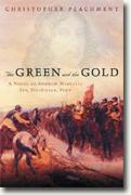 Buy *The Green and the Gold - A Novel of Andrew Marvell: Spy, Politician, Poet* online