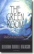 *The Green Room: Storm Kayama Mysteries* by Deborah Turrell Atkinson