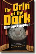 Buy *The Grin of the Dark* by Ramsey Campbell