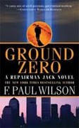 Buy *Ground Zero (Repairman Jack)* by F. Paul Wilson