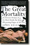 Buy *The Great Mortality: An Intimate History of the Black Death, the Most Devastating Plague of All Time* online