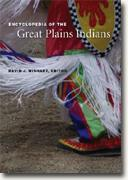Buy *Encyclopedia of the Great Plains Indians* by David J. Wishart, ed. online