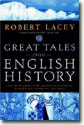 Buy *Great Tales from English History: The Truth About King Arthur, Lady Godiva, Richard the Lionheart, and More* online