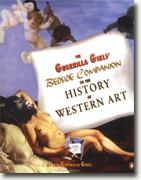 Buy *The Guerrilla Girls' Bedside Companion to the History of Western Art* online