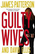 *Guilty Wives* by James Patterson and David Ellis