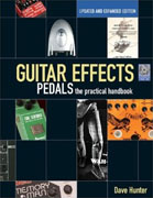 Buy *Guitar Effects Pedals: The Practical Handbook Updated and Expanded Edition (Handbook Series)* by Dave Huntero nline