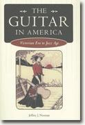 Buy *The Guitar in America: Victorian Era to Jazz Age (American Made Music)* by Jeffrey J. Noonan online