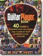 Buy *The Guitar Player Book: 40 Years of Interviews, Gear, and Lessons from the World's Most Celebrated Guitar Magazine* by Mike Molenda online