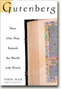 *The Gutenberg: How One Man Remade the World with Words* bookcover