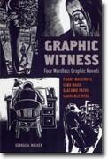 Buy *Graphic Witness: Four Wordless Graphic Novels* by Frans Masereel, Lynd Ward, Giacomo Patri and Laurence Hyde online