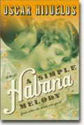Buy *A Simple Habana Melody: From When the World Was Good* online