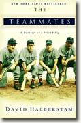 Buy *The Teammates: A Portrait of a Friendship* online