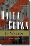 *Half a Crown* by Jo Walton