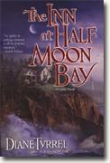 Buy *The Inn at Half Moon Bay* by Diane Tyrrel online