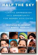 Buy *Half the Sky: Turning Oppression into Opportunity for Women Worldwide* by Nicholas D. Kristof and Sheryl WuDunn online