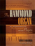 *The Hammond Organ: An Introduction to the Instrument and the Players Who Made it Famous* by Scott Faragher