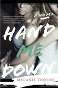 Buy *Hand Me Down* by Melanie Thorne online