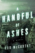 *A Handful of Ashes* by Rob McCarthy