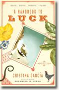 *A Handbook to Luck* by Cristina Garcia