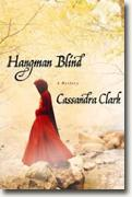Buy *Hangman Blind* by Cassandra Clark online