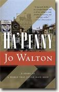 Buy *Ha'penny* by Jo Walton