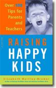 Buy *Raising Happy Kids: Over 100 Tips for Parents and Teachers* online