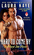 *Hard to Come By: A Hard Ink Novel* by Laura Kaye