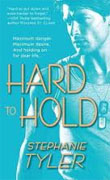 Buy *Hard to Hold (Hard to Hold Trilogy, Book 1)* by Stephanie Tyler online