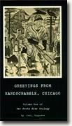 *Greetings from Hardscrabble, Chicago* by John Hospodka