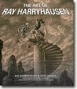 *The Art of Ray Harryhausen* by Ray Harryhausen and Tony Dalton