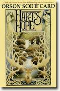 Get Orson Scott Card's *Hart's Hope* delivered to your door!