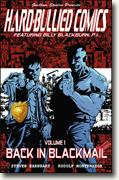 Buy *Hard-Bullied Comics Volume One: Back in Blackmail* by Steven Earnhart and Rudolf Montemayor online
