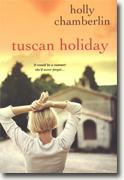 Buy *Tuscan Holiday* by Holly Chamberlin online