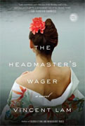 *The Headmaster's Wager* by Vincent Lam
