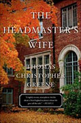 *The Headmaster's Wife* by Thomas Christopher Greene