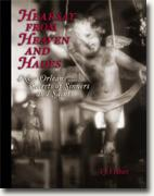 Buy *Hearsay from Heaven and Hades: New Orleans Secrets of Sinners and Saints* by TJ Fisher online