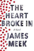 Buy *The Heart Broke In* by James Meekonline