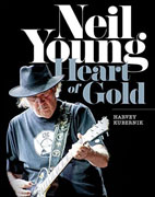 *Neil Young: Heart of Gold* by Harvey Kubernik