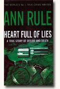 Buy *Heart Full of Lies: A True Story of Desire and Death* online