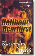 Buy *Hellbent and Heartfirst* by Kassandra Sims online