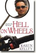 Buy *Hell on Wheels* by Karen Kelley online