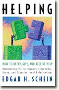 *Helping: How to Offer, Give, and Receive Help* by Edgar H. Schein