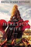 Buy *The Heretic's Wife* by Brenda Rickman Vantrease online